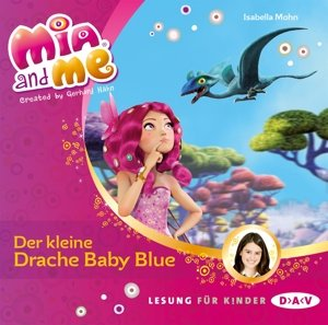 Mia and me 05: Der kleine Drache Baby Blue