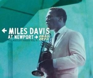 Miles Davis at Newport: 1955-1975: The Bootleg Ser