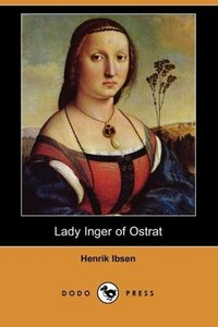 Lady Inger of Ostrat