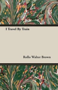 I Travel by Train