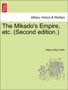 The Mikado's Empire, etc. (Second edition.)