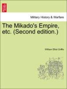 The Mikado's Empire, etc. (Second edition.)