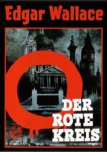 Der Rote Kreis. Edgar Wallace