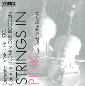 Strings in Pink-From Bach to the Beatles