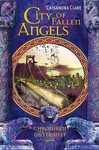 City of Fallen Angels. Chroniken der Unterwelt 04
