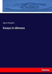 Essays in Idleness