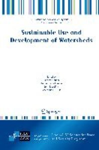 Sustainable Use and Development of Watersheds