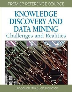 Knowledge Discovery and Data Mining: Challenges and Realities