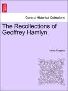 The Recollections of Geoffrey Hamlyn. VOL. III