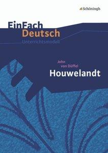 John von Düffel: Houwelandt: Gymnasiale Oberstufe