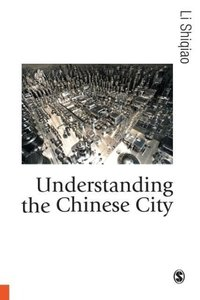 Understanding the Chinese City