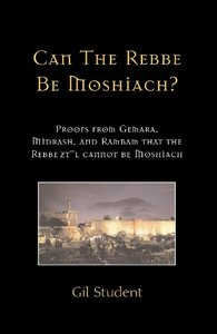 Can The Rebbe Be Moshiach?