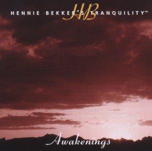 Hennie Bekker's Tranquility-Awakenings