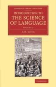 Introduction to the Science of Language - Volume 2