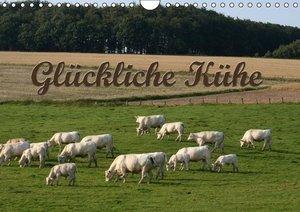 Glückliche Kühe (Wandkalender 2016 DIN A4 quer)