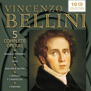 Bellini: 5 Complete Operas