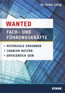 Wanted: Fach- und Führungskräfte