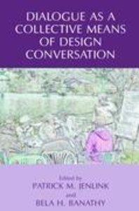 Dialogue as a Collective Means of Design Conversation