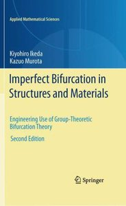 Imperfect Bifurcation in Structures and Materials