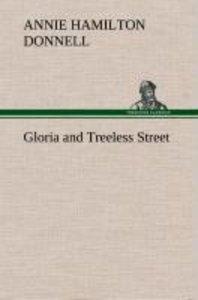 Gloria and Treeless Street