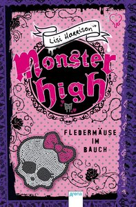 Monster High. Fledermäuse im Bauch
