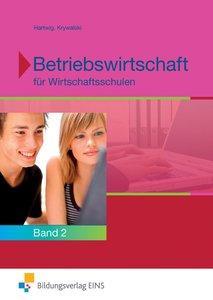 Betriebswirtschaft für Wirtschaftsschulen 2. Bayern