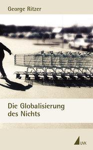 Die Globalisierung des Nichts