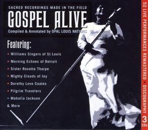 Gospel Alive-Sacred Recordings made in the Field