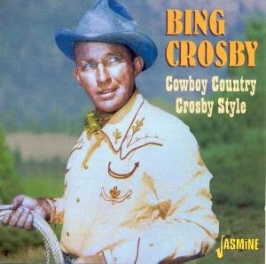 Cowboy Country Crosby Style