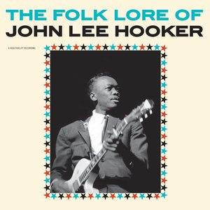 The Folk Lore Of John Lee Hooker+2 Bonus Tracks