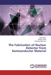 The Fabrication of Nuclear Detector from Semiconductor Material