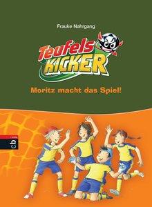 Die Teufelskicker 01. Moritz macht das Spiel