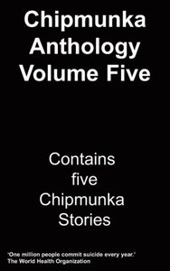 The Chipmunka Anthology (Volume Five)