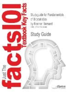 Studyguide for Fundamentals of Biostatistics by Rosner, Bernard,