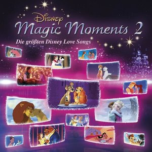 Disney Magic Moments 2-Gröáte Disney Lovesongs