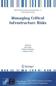 Managing Critical Infrastructure Risks