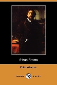 Ethan Frome (Dodo Press)