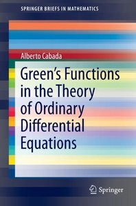 Green's Functions in the Theory of Ordinary Differential Equatio