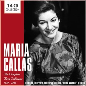 Maria Callas - The Collection of All Her Arias