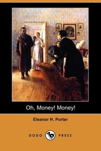 Oh, Money! Money! (Dodo Press)