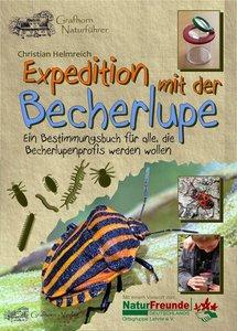 Expedition mit der Becherlupe