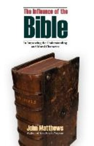 The Influence of the Bible in Improving the Understanding and Mo