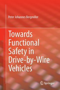 Functional Safety in Drive-by-Wire Vehicles