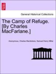 The Camp of Refuge. [By Charles MacFarlane.]