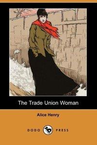 The Trade Union Woman