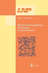 Thermal Nonequilibrium Phenomena in Fluid Mixtures