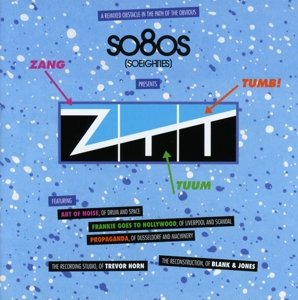 So80s Pres. ZTT (Mixed & Reconstructed By Blank &