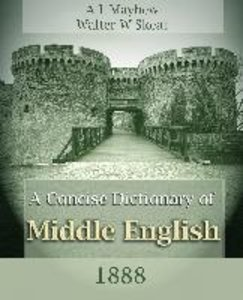 A Concise Dictionary of Middle English (1888)