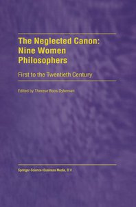The Neglected Canon: Nine Women Philosophers