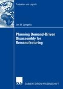 Planning Demand-Driven Diassembly for Remanufacturing
